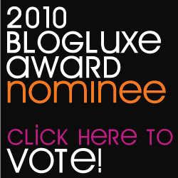 2010 BlogLuxe Awards