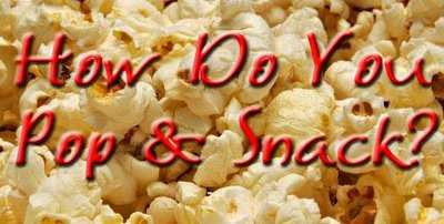 How Do You Pop and Snack? A delectable giveaway