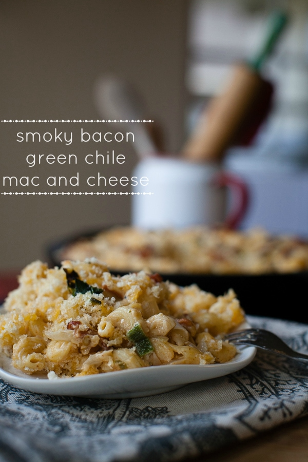Hatch Green Chile, Smoky Bacon, 3 Cheese Grown Up Mac and Cheese