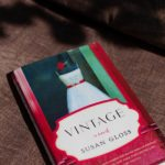 Vintage: A Novel by Susan Gloss
