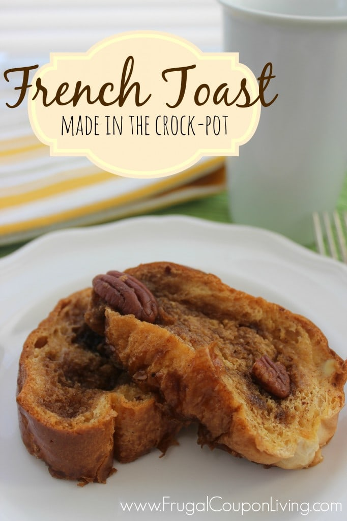 Crock Pot French Toast | Frugal Coupon Living