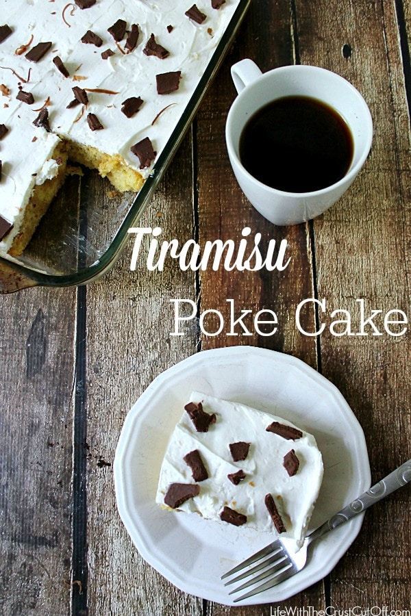 Tiramisu Poke Cake | Life With The Crust Cut Off