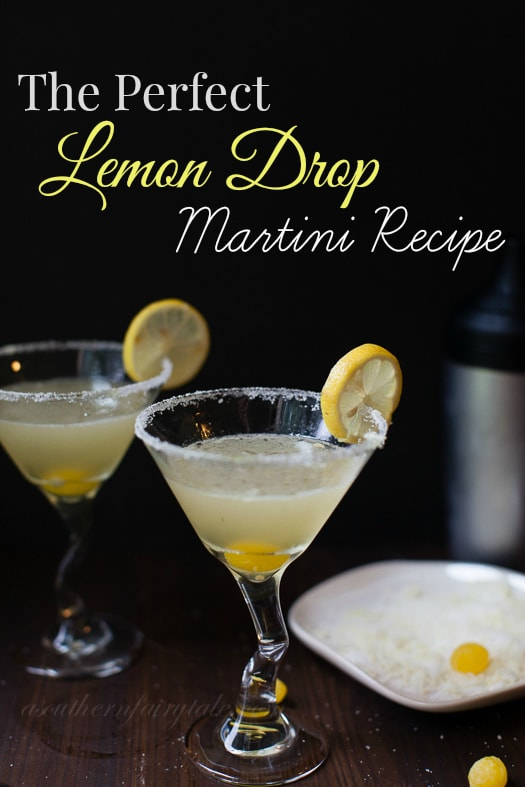 The Best  and only Lemon Drop Martini Recipe You'll Ever Need --- This lemon drop martini is tart, sweet, bright, zingy, tangy, and absolute perfection| asouthernfairytale.com #cocktails #martini #lemondropmartini