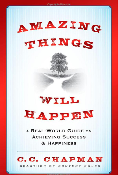 CC Chapman's Amazing Things will Happen Book