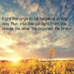 Go towards the sunshine via Pinterest