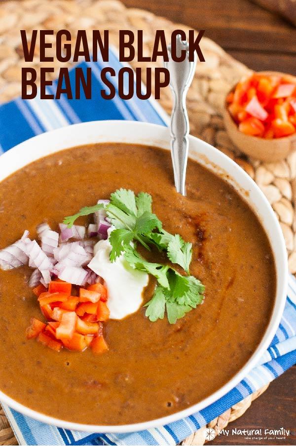 Vegan Black Bean Soup from My Natural Family
