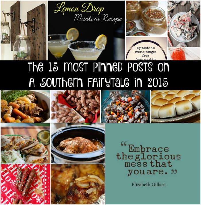 2015  A Year in Review.  The Most Pinned Posts and Reader Favorite Recipes