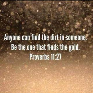 find the gold Proverbs 11:27