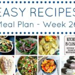 easy weekly meal planning recipes week 26