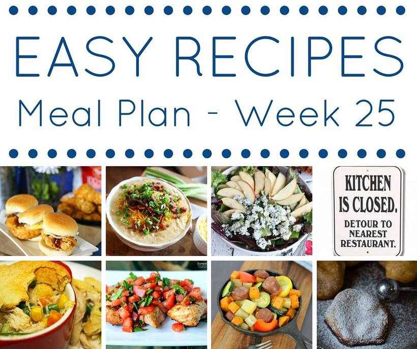 easy recipes weekly meal planning week 25